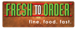 Fresh To Order Named 'Ones To Watch' by QSR Magazine; Fast-Fine...