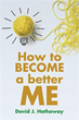 New Book Teaches Readers 'How to Become a Better ME'