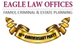 Eagle Law Offices, P.S. Celebrates 10 Years of Practicing Family Law, Criminal Law & Estate Planning