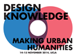 """The UCLA Urban Humanities Initiative Announces """"Design Knowledge: Making Urban Humanities,"""" Taking Place November 14 Through November 15 at UCLA"""
