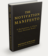 Brendon Burchard Releases His New Book The Motivation Manifesto