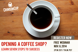 Crimson Cup Hosts Webinar on Secrets to Coffee Shop Success