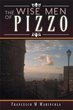 New Book Imparts Wisdom of 'The Wise Men of Pizzo'