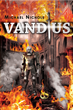 "Michael Nichols' first book ""Vandius"" is a mind-bending tale that..."