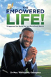 New book is guide to achieving 'The Empowered Life!'