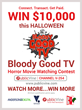Bloody Good TV Runs $10,000 Horror Movie Watching Contest on...