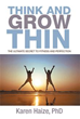 Dr. Karen Haize Publishes 'Think and Grow Thin'