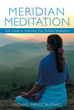 'Meridian Meditation' Shares Natural Healing Methods