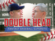 Double Head Unveils a New Fantasy Baseball Game and Website