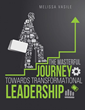 How to Obtain Powerful, 'Transformational Leadership' in New Xulon...
