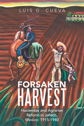 """Forsaken Harvest"" by Luis G. Cueva Reveals New..."