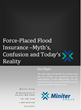 "Miniter Releases White Paper Titled: ""Force-Placed Flood..."