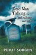 Philip Sorgen Retraces Journey of His Life in New Book