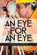"""Patrick Osburn's First Book """"An Eye for an Eye"""" is the Unique and..."""