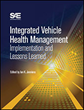 SAE International Continues IVHM Book Series with Title on Insights and Lessons Learned
