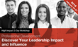 Discover Your Leadership Impact and Influence Workshop for Hispanic...