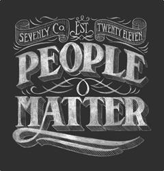 Sevenly's Core Belief & Signature Chalk Art: People Matter