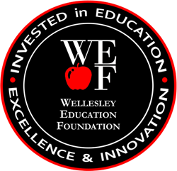Wellesley Education Foundation - Investing in Educational Excellence and Innovation