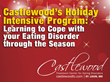 Castlewood Eating Disorder Treatment Centers Offer Holiday Intensive...