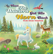 "SBPRA Newest Title ""How the Unicorn Got His Horn Back""..."