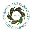 First Ever Yosemite Sustainability Conference Announced in Yosemite National Park, December 8-10, 2014