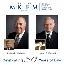 Attorneys Joseph F. Mirabella, Jr., and John B. Kincaid