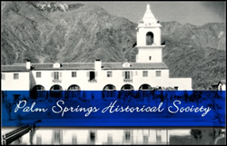 2014 – 2015 Palm Springs Historical Society Museum Season