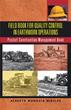 Alberto Munguia Mireles' New Field Book Upholds Project Standards