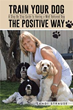 Sandi Strause Makes Dog Training Easy with New Guide