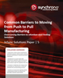 New Synchrono® White Paper Helps Manufacturers Set the Stage for...