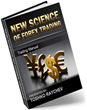 The New Science Of Forex Trading Review: Toshko Raychev's New FX...