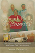 New Book Reminisces Author's 'South Philly Memories'