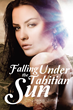 "C. Jinks' first book ""Falling Under The Tahitian Sun"" is a spine..."