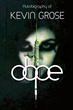 "Kevin D. Grose's First Book ""Dope"" Shares The Turbulent Times Of A Man..."