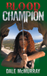 New Book by Dale McMurray Features Blood Champion Sworn to Defend Clan...