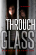 Teen Thriller Through Glass Frightens Readers This Halloween