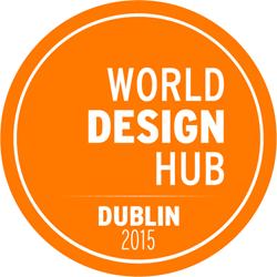 World Design Hub Dublin 2015