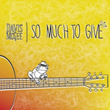 "Acclaimed Central Florida Singer Davis McGee Debuts Single ""So Much To Give"""