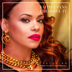 Faith Evans - I Deserve It