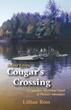 """""""Cougar's Crossing"""" Lillian Ross"""