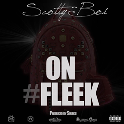 Scotty Boi - On Fleek