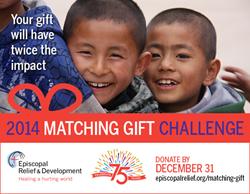 Episcopal Relief & Development 2014 Matching Gift Challenge