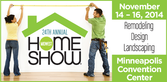 The midwest home show will kick off its 24th year as the leading home improvement convention in for Minneapolis home and design show
