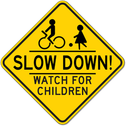 Slow Down Watch For Children Sign