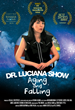 The Dr. Luciana Show – Aging & Falling, by CSU, Northridge...