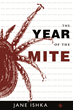 Year of the Mite: Scary, Funny, and Practical Nonfiction from...