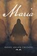 Rafael Arcaya Cruzado Releases 'Maria'
