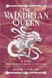 Magic, Adventure, Camaraderie is in 'The Vaïndrian Queen'