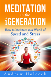 Meditation in the iGeneration Book