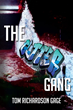 "Tom Richardson Gage's First Book ""The Gutter Gang"" is Brimming With..."